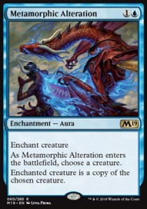 Metamorphic Alteration (M19 Core Set)