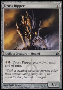 Dross Ripper (Mirrodin Besieged)