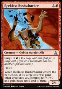 Reckless Bushwhacker (Oath of the Gatewatch)