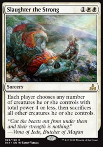 Slaughter the Strong (Rivals of Ixalan)