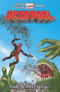 Deadpool - Tom 1 - Martwi Prezydenci