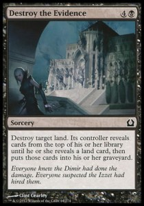 Destroy the Evidence (Return to Ravnica)